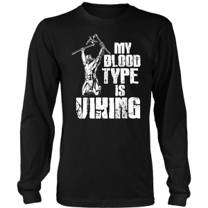 My Blood Type Is Viking T-shirt Viking Warrior
