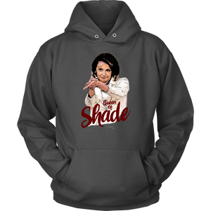 Nancy Pelosi queen of shade T-SHIRT Funny Nancy Pelosi Clap Meme