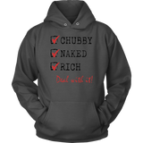 Chubby Naked Rich Deal With It Shirt