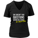 She Doesn't Ask Questions During Ball Games - She Answers Them Shirt