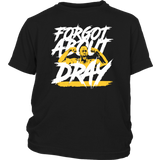FORGOT ABOUT DRAY SHIRT Draymond Green - Golden States Warriors