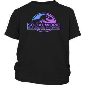 Social Work Is A Walk In The Park Jurassic Park shirt