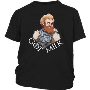 GOT MILK SHIRT FUNNY Tormund Giantsbane - Game Of Thrones