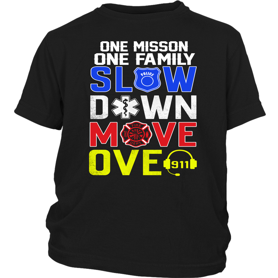 One misson one family slow down move over 911 shirt