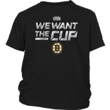 We Want The Cup Shirt Boston Bruins 2019 Stanley Cup Final T-Shirt