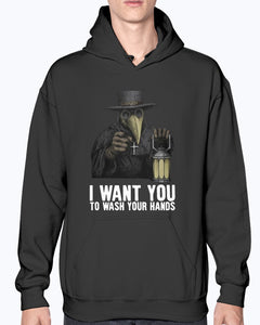 Plague doctor - I want you to wash your hands shirt