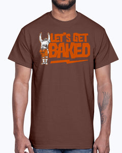 LET'S GET BAKED SHIRT  Cleveland Browns