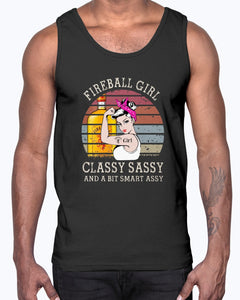 FIREBALL GIRL CLASSY SASSY AND A BIT SMART ASSY SHIRT