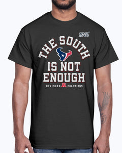 THE SOUTH IS NOT ENOUGH SHIRT