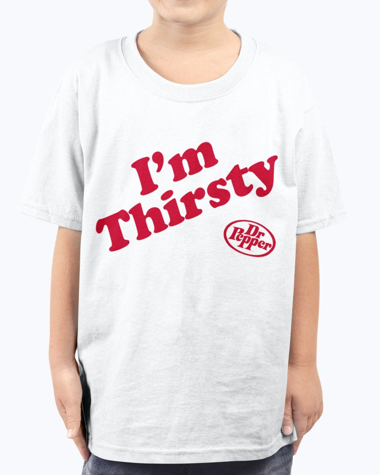 I'm Thirsty Dr Pepper T-Shirt
