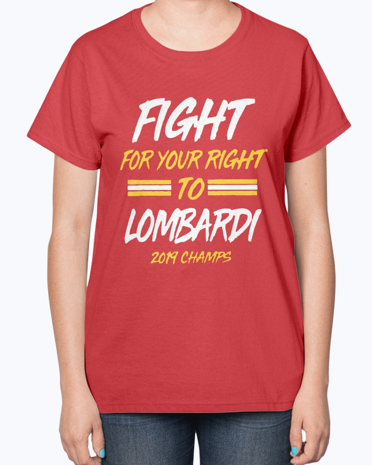 FIGHT FOR YOUR RIGHT TO LOMBARDI SHIRT Kansas City Chiefs Super Bowl LIV Champions