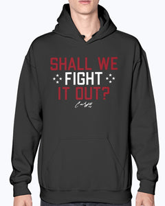 Shall We Fight It Out Shirt