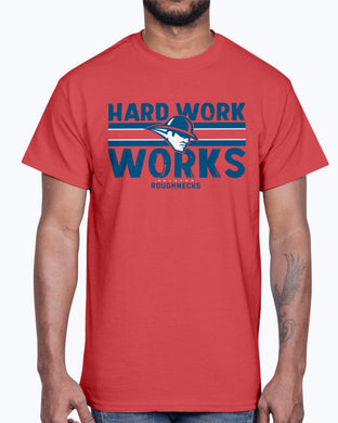 HARD WORK WORKS SHIRT