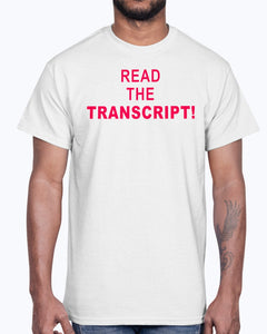 Donald Trump - Read the Transcript Shirt