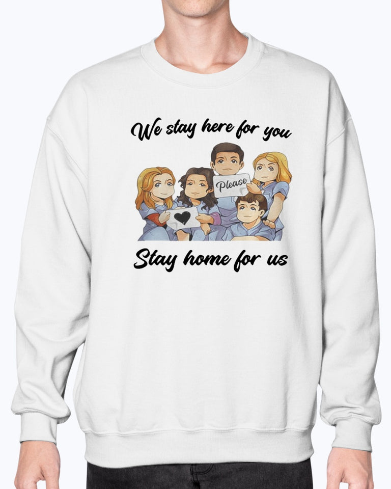 NURSE WE STAY AT WORK FOR YOU YOU STAY AT HOME FOR US COVID-19 SHIRT