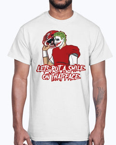 LETS PUT A SMILE ON THAT FACE SHIRT