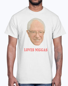 Bernie Sanders Loves Niggas Shirt
