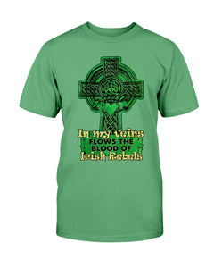 Cross in my veins flows the blood of Irish rebels St Patrick's Day shirt