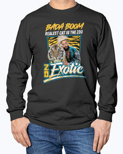 Bada Boom Realest Cat In The Zoo T-Shirt - Zo Exotic