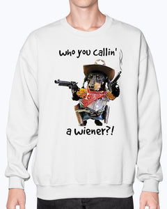 Cowboy Dachshund who you callin' a wiener shirt