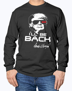 I'll Be Back Trumpinator 2020 Shirt