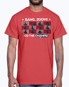 BANG, ZOOM! GO THE CHAMPS! SHIRT