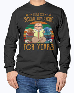 SLOTH READ BOOK I HAVE BEEN SOCIAL DISTANCING FOR YEARS VINTAGE SHIRT
