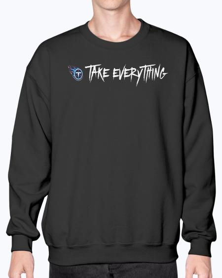 Take Everything T-Shirt