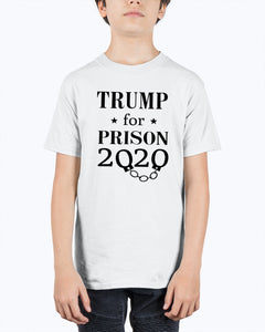 TRUMP FOR PRISON 2020 SHIRT