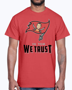 In Tom We Trust T-shirt