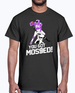 You Got Mossed Shirt