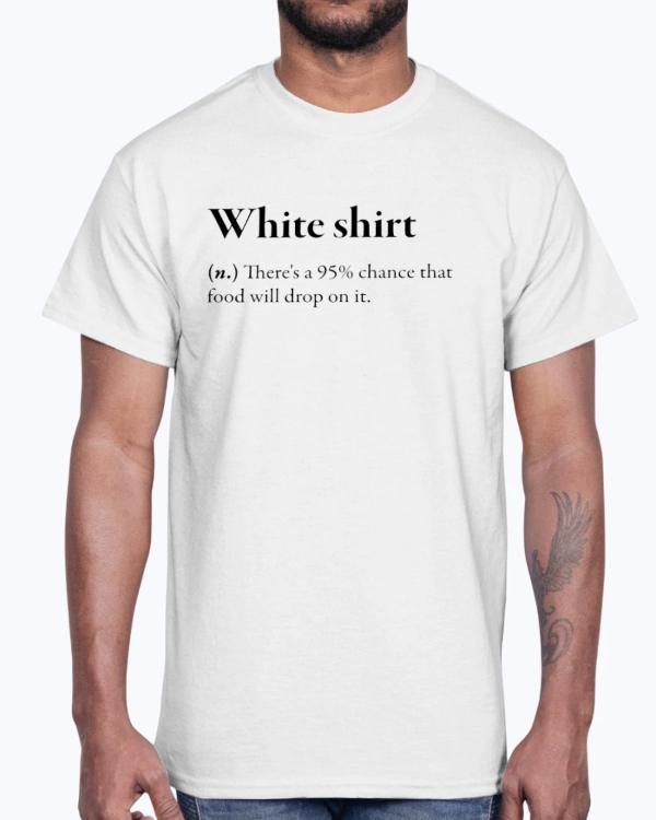White Shirt Definition T-Shirt