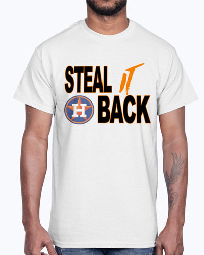STEAL IT BACK SHIRT - Houston Astros Shirt