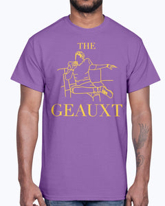 THE GEAUXT SHIRT
