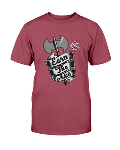 EARN THE AXE SHIRT  South Carolina Gamecocks