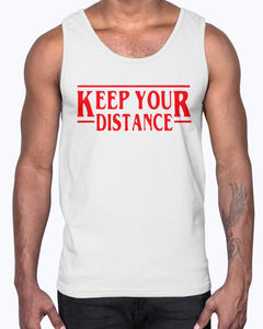 STRANGER THINGS - KEEP YOUR DISTANCE COVID-19 SHIRT