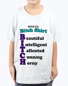 OFFICIAL BITCH SHIRT
