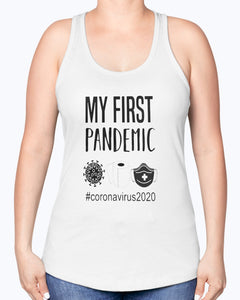 MY FIRST PANDEMIC CORONAVIRUS 2020 TOILET PAPER SHIRT