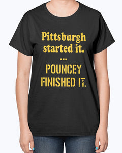 Pittsburgh Started It Pouncey Finished It T-Shirt