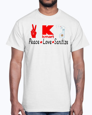 K Kmart Peace Love Sanitize Shirt