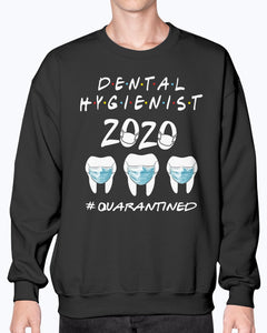 Dental Hygienist 2020 Tooth #qaurantined Shirt