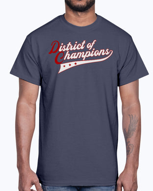 DISTRICT OF CHAMPIONS SHIRT
