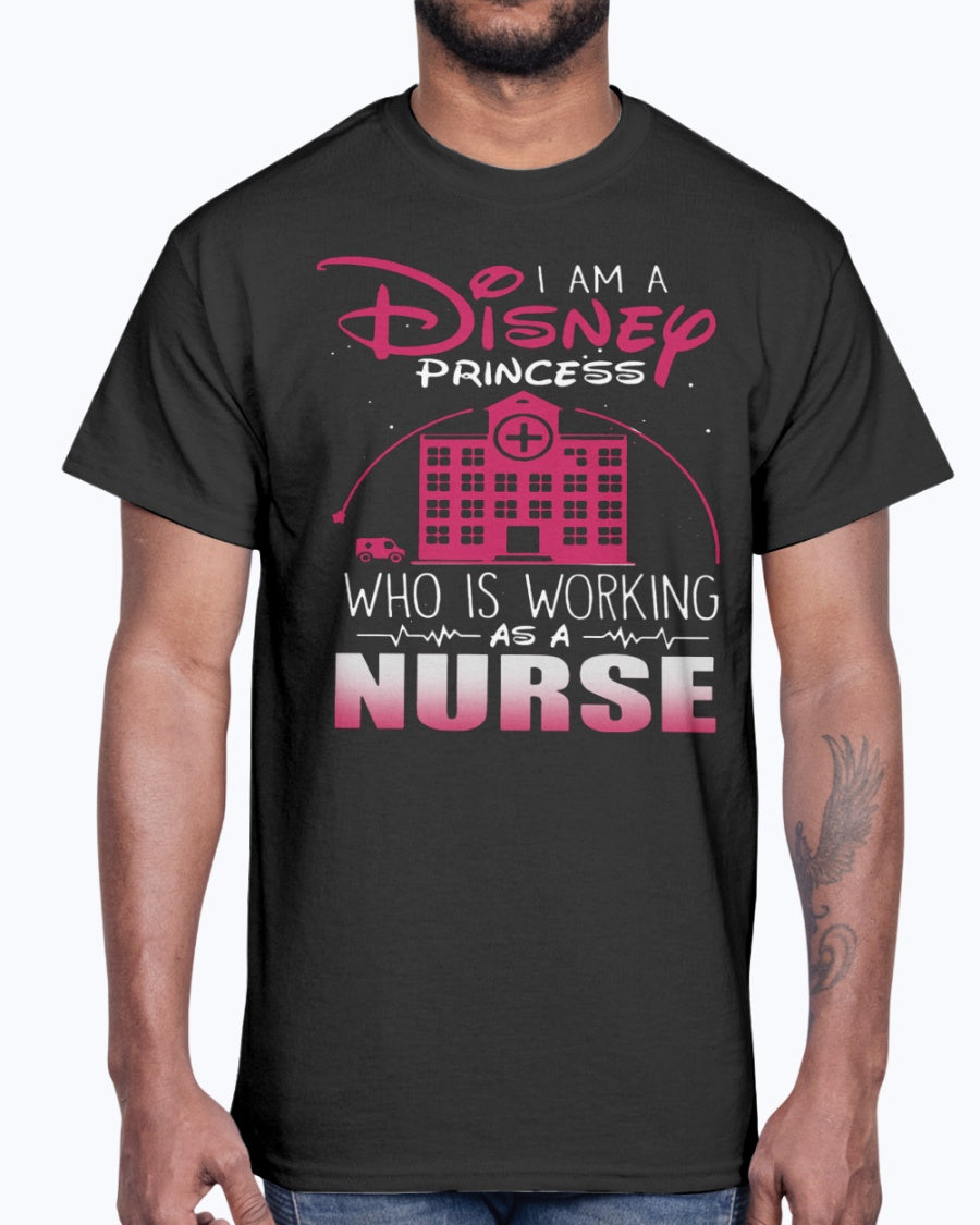 I Am A Disney Princess Who Working As A Nurse Shirt