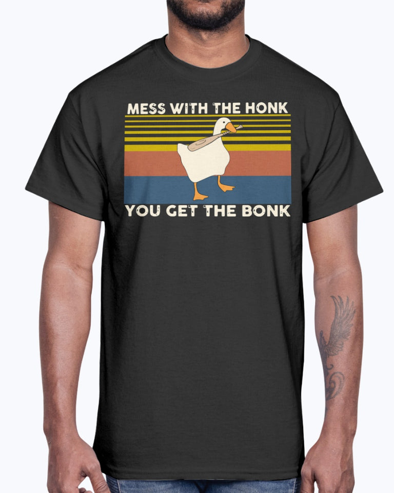 Duck Mess With The Honk You Get The Bonk Vintage Shirts