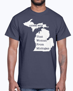 I Stand With That Woman From Michigan T-Shirt