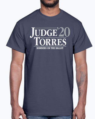 Judge Torres 2020 Shirt