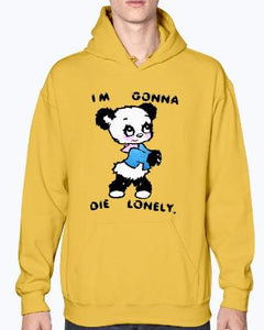 I'M GONNA DIE LONELY Shirt