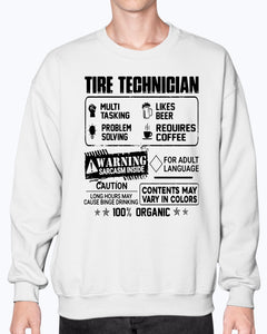 Tire technigian warning sarcasm inside caution contents may vary in color 100 percent organic shirt