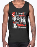 Dr Seuss I Do Not Like Corona Here Or There - I Do Not Like Corona EveryWhere Shirt