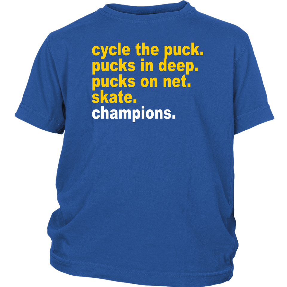 Cycle the puck - pucks in deep - pucks on net - skate - champions Shirt St louis Blues